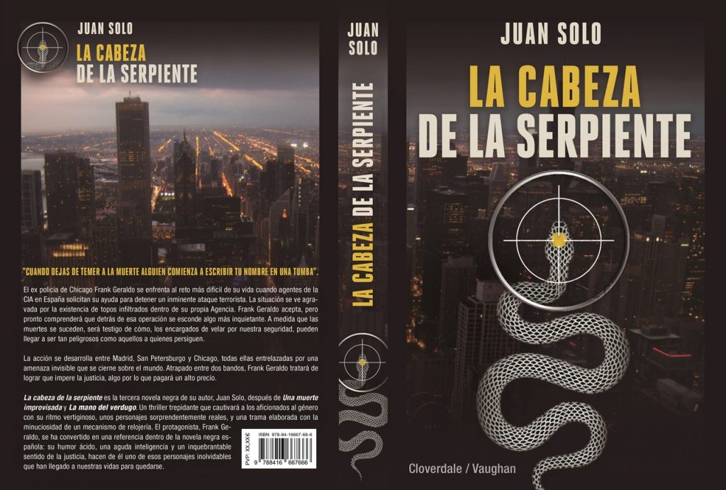 La cabeza de la serpiente - Novela de Juan Solo editada por Cloverdale - Vaughan Libros - Juan Solo escritor - Frank Geraldo - Cloverdale