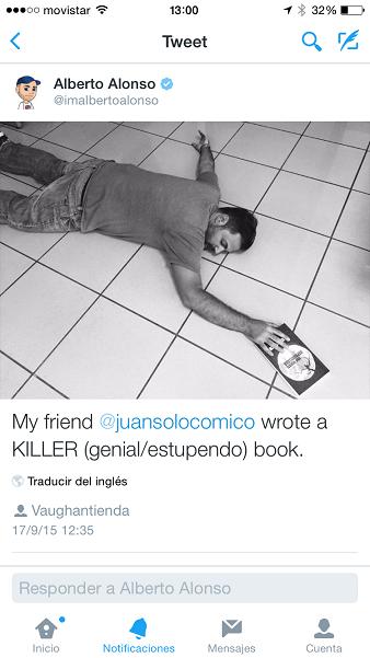 Alberto Alonso en Twitter con Una muerte improvisada - Twitter - Una muerte imporvisada a killer book - @imalbertoalonso - Una muerte improvisada - Juan Solo - Juansolo.es - #JuanSolo - Novela Negra - Vaughan - Vaugah Libros - Vaughan Tienda