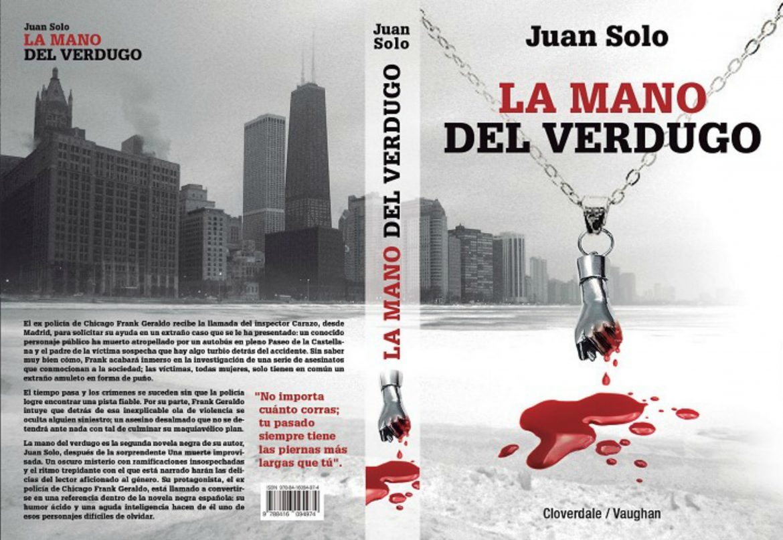 La mano del verdugo - Juan Solo - Cloverdale - Vaughan Libros - Novela negra - Juan Solo escritor de novela negra - #ManoVerdugo