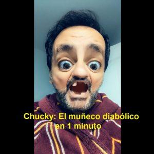 CHUCKY EL MUÑECO DIABÓLICO EN 1 MINUTO - EL HIJO DE BABU FRIK - YOUTUBER - CRÍTICA DE CINE - JUAN SOLO