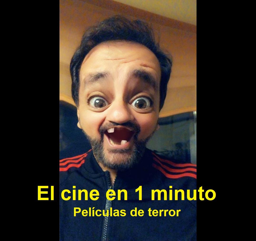 CINE DE TERROR - EL CINE EN 1 MINUTO - EN 1 MINUTO - EL HIJO DE BABU FRIK - YOUTUBER - CRÍTICA DE CINE - JUAN SOLO -2